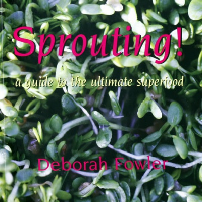 Sprouting! A guide to the ultimate superfood